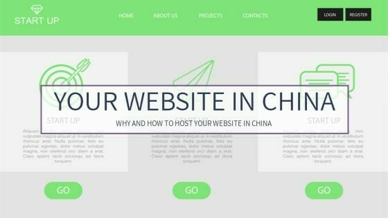 You want your website in china? Here's what you need to know