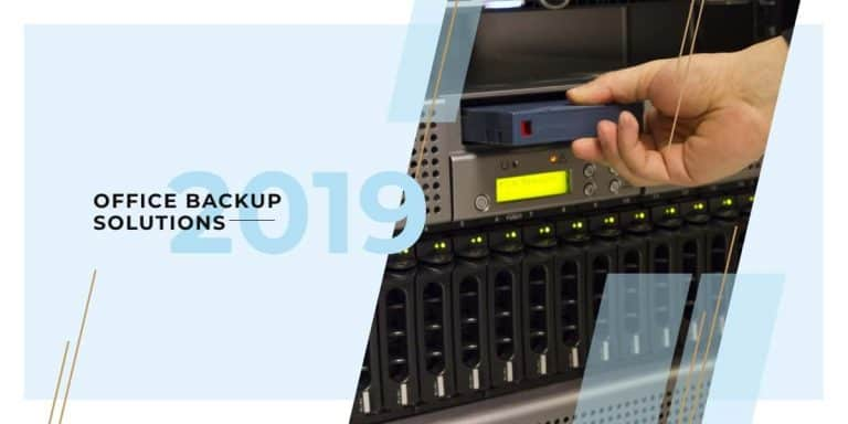 Office backup solutions: everything you need to know