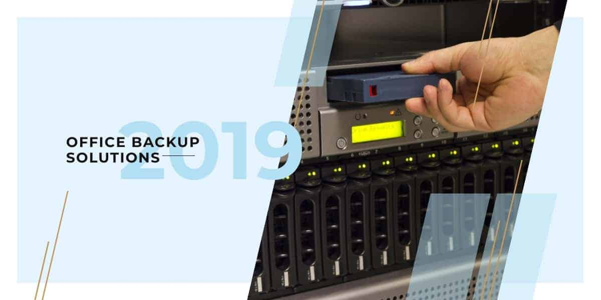 Office Backup Solutions review, 2019