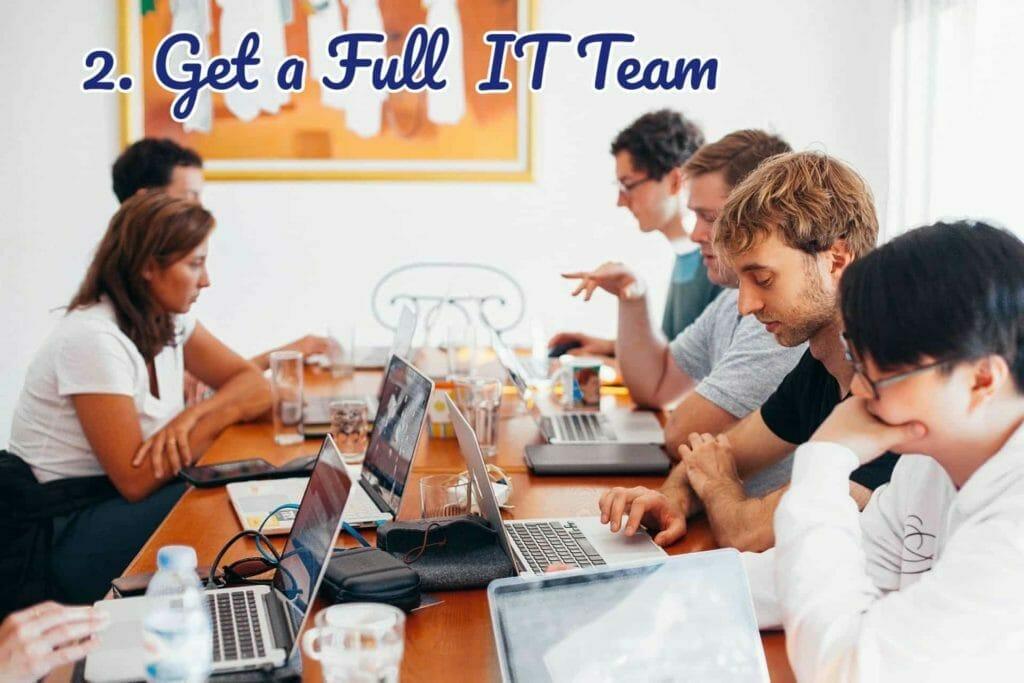 get a full IT team
